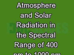 Spectroscopy of Earth�s Atmosphere and Solar Radiation in the Spectral Range of 400 nm to 1000 nm