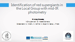 Identification of red supergiants in the Local Group with mid-IR photometry PowerPoint PPT Presentation