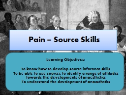 Pain � Source Skills Learning