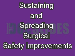 Sustaining and Spreading Surgical Safety Improvements