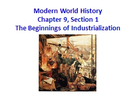 Modern World History Chapter 9, Section 1