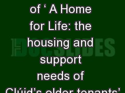 Key findings of ' A Home for Life: the housing and support needs of Clúid's older tenants'