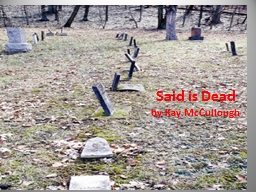 Said is Dead by Kay McCullough