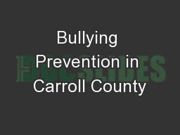 Bullying Prevention in Carroll County
