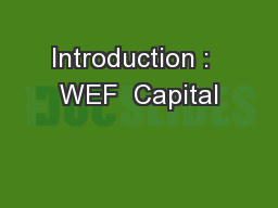 Introduction :  WEF  Capital