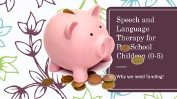 Speech and Language Therapy for Pre-School Children (0-5)
