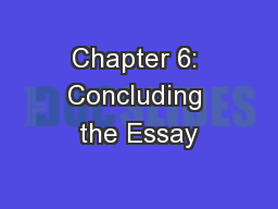 Chapter 6: Concluding the Essay