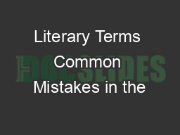 Literary Terms Common Mistakes in the