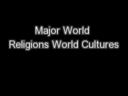 Major World Religions World Cultures