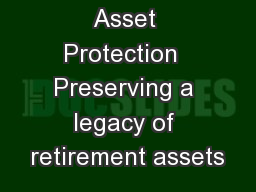 Asset Protection  Preserving a legacy of retirement assets