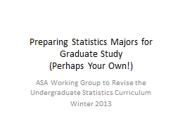 Preparing Statistics Majors for Graduate Study
