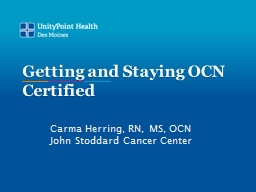 Getting and Staying OCN Certified