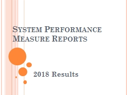 System Performance Measure Reports