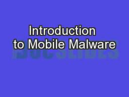 Introduction to Mobile Malware