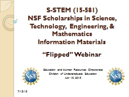 S-STEM (15-581) NSF Scholarships in Science, Technology,  Engineering, & Mathematics