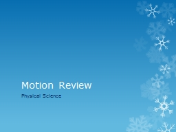 Motion Review Physical  Science