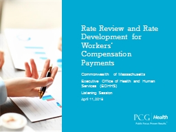 Rate Review and Rate Development for Workers' Compensation Payments