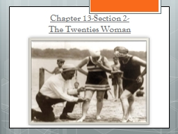 Chapter 13-Section 2- The PowerPoint PPT Presentation