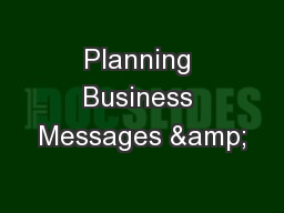 Planning Business Messages &