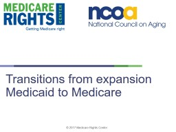 Transitions  from  expansion Medicaid to Medicare PowerPoint PPT Presentation