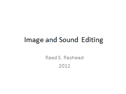 Image and Sound Editing Raed