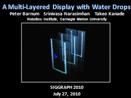 A Multi-Layered Display with Water Drops