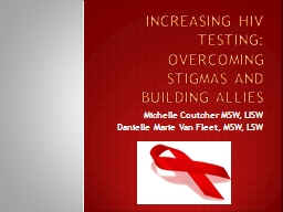 Increasing HIV Testing: Overcoming Stigmas and Building Allies
