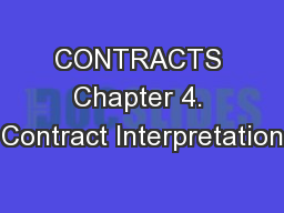 CONTRACTS Chapter 4. Contract Interpretation