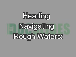 Heading Navigating Rough Waters: