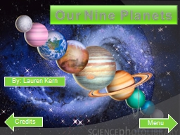 Our Nine Planets Credits PowerPoint PPT Presentation