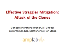 Effective Straggler Mitigation: Attack of the Clones