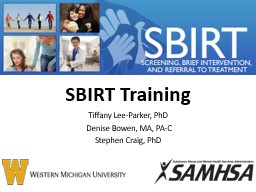 SBIRT Training Tiffany Lee-Parker, PhD