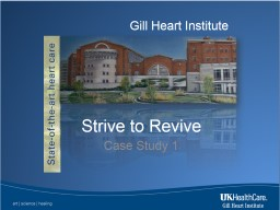 Gill Heart Institute Strive to Revive