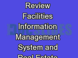 FY17 Year-End Review Facilities Information Management System and Real Estate Annual Comprehensive