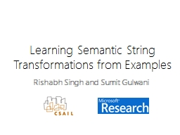 Learning Semantic String Transformations from Examples PowerPoint PPT Presentation