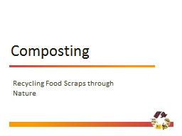 Composting Recycling Food Scraps through Nature
