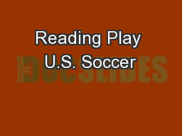 Reading Play U.S. Soccer