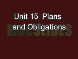 Unit 15  Plans and Obligations
