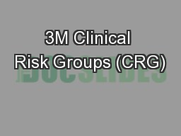 3M Clinical Risk Groups (CRG)