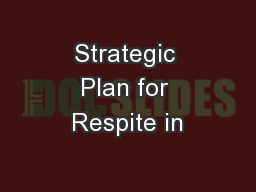 Strategic Plan for Respite in