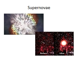 Supernovae An extremely rare endpoint