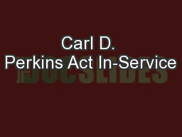 Carl D. Perkins Act In-Service