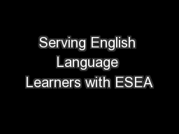 Serving English Language Learners with ESEA