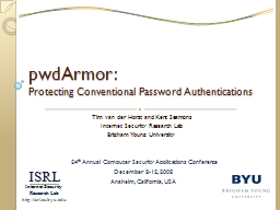 pwdArmor :  Protecting Conventional Password Authentications PowerPoint PPT Presentation