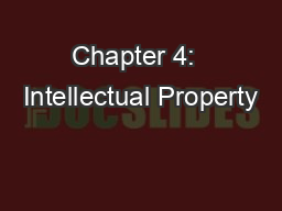 Chapter 4:  Intellectual Property