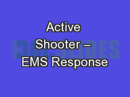 Active Shooter – EMS Response