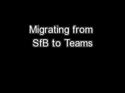 Migrating from SfB to Teams