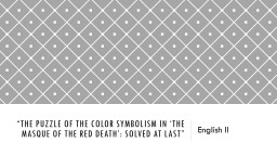 �The Puzzle of the Color Symbolism in �The