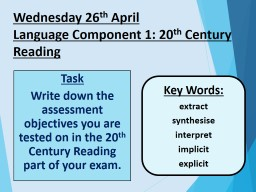 Wednesday 26 th  April  Language Component 1: 20