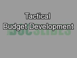 Tactical Budget Development